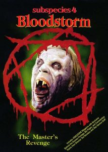 Subspecies 4: Bloodstorm (1998)   Director:  Ted Nicolaou   Starring:  Anders Hove, Denice Duff