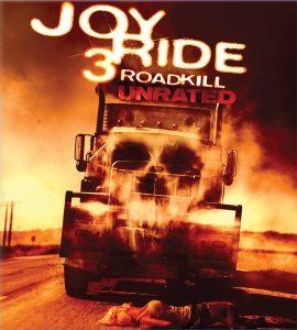 Joyride 3 Roadkill (2014)